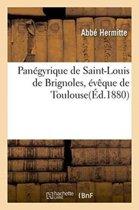 Pan�gyrique de Saint-Louis de Brignoles, �v�que de Toulouse