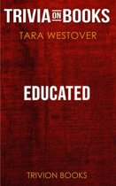 Boekomslag van 'Educated by Tara Westover (Trivia-On-Books)'