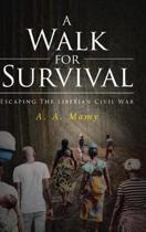 A Walk for Survival