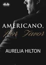 Americano, Por Favor.