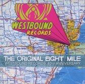 Original 8 Mile:  Westbound Records: 40th Anniversary