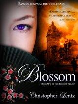 Blossom: Book One of the Blossom Trilogy