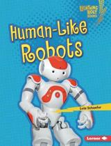 Human-Like Robots