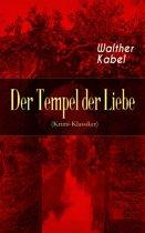 Der Tempel der Liebe (Krimi-Klassiker) - Vollständige Ausgabe