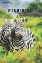 Tanzania Wanderlust Travel Diary