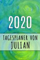 2020 Tagesplaner von Julian: Personalisierter Kalender f�r 2020 mit deinem Vornamen