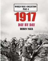 1917 Day by Day: World War I Collection