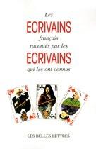 Les Ecrivains Francais Racontes Par les Ecrivains Qui les Ont Connus