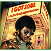 I Got Soul u Blaxploitation Mood