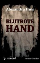 Blutrote Hand