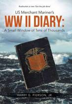Us Merchant Mariner's WW II Diary