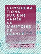 Considérations sur une année de l'histoire de France