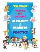 Cute Animals Tracing and Coloring Alphabet & Numbers Practice