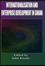 Internationalization and Enterprise Development in Ghana