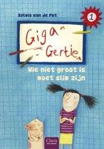 GigaGertie 1 Wie niet groot is, moet slim zijn