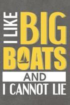 I Like Big Boats and I Cannot Lie