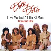 Love Me Just A Little Bit More - Greatest Hits