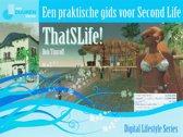 ThatSLife: Een praktische gids voor Second Life
