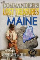 More Commander's Lost Treasures You Can Find in Maine