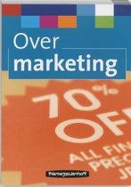 Over Marketing