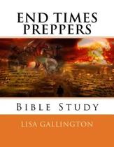 End Times Preppers Bible Study