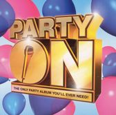 Party on: The Only Party Album You'll Ever Need