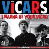 Thee Vicars - I Wanna Be Your Vicar