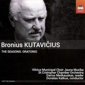 Bronius Kutavicius: The Seasons: Oratorio