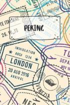 Peking: Liniertes Reisetagebuch Notizbuch oder Reise Notizheft liniert - Reisen Journal f�r M�nner und Frauen mit Linien