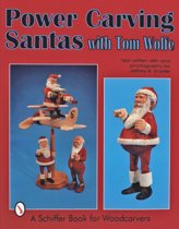 Power Carving Santas with Tom Wolfe
