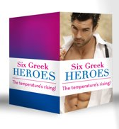 Six Greek Heroes: The Greek Tycoon's Convenient Mistress / The Greek's Innocent Virgin / The Greek's Forbidden Bride / The Greek's Bought Wife / The Greek's Bridal Bargain / The Antonides Marriage Deal