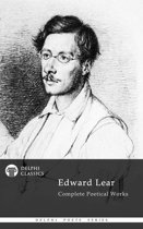Complete Poetical Works of Edward Lear (Delphi Classics)