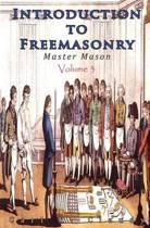 Introduction to Freemasonry - Master Mason