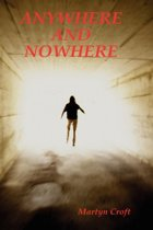 Anywhere and Nowhere
