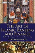 The Art of Islamic Banking and Finance