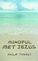 MINDFUL MET JEZUS