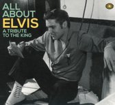 V/A - All About Elvis: Tribute To The Kin