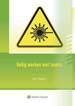 Veilig werken met lasers herdruk