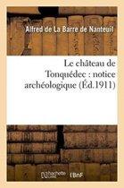Le Ch�teau de Tonqu�dec