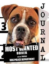 Most Wanted Boxer Journal