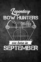 Legendary Bow Hunters Are Born in September