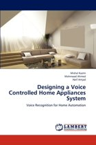 Designing a Voice Controlled Home Appliances System