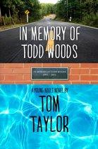 In Memory of Todd Woods