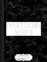 Workout Everything Hurts Vintage Gym Composition Notebook