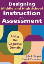 Designing Middle and High School Instruction and Assessment