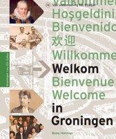 Welkom in Groningen , Groningen van alle tijden