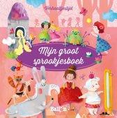 Verhaaltjestijd 4 - Mijn groot sprookjesboek