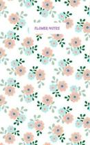Flower Notes: Bule And Pink Flower Note Book 5 x 8 Small Blank Lined Journal College Ruled Pocket Book (notebook small vol.4)
