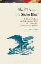 The CIA and the Soviet Bloc