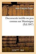 Documents In�dits Ou Peu Connus Sur Montaigne